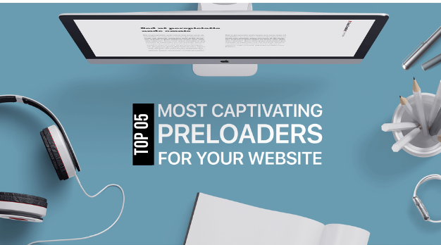 Top 5 Pre Loading Spinners for Blogger Blog